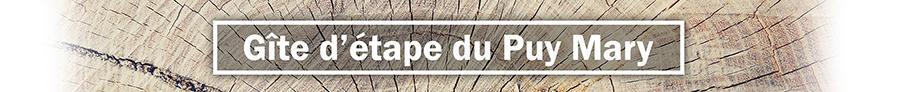 Gîte d'étape et de séjour du Puy Mary